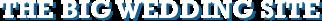 The Big Wedding Site Logo